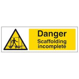 Danger Scaffolding Incomplete - Landscape