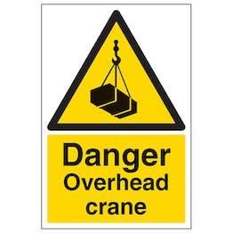 Danger Overhead Crane - Portrait