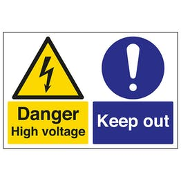 Danger High Voltage / Keep Out