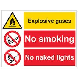 Explosive Gases/No Smoking/No Naked Lights