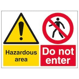Hazardous Area Do Not Enter - Large Landscape