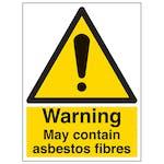 Warning May Contain Asbestos Fibres - Portrait