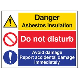 Asbestos/Do Not Disturb/Report Damage