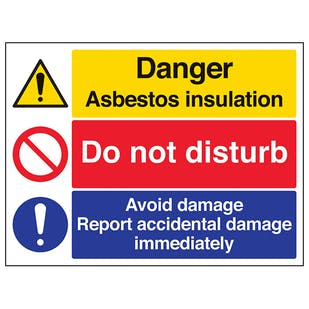 Asbestos/Do Not Disturb/Report Damage