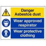 Danger Asbestos Dust Wear Approved Respirator Wear Protective Clothing