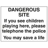 Dangerous Site If You See Children Playing Here - Large Landscape