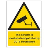 This Car Park Is Monitored By CCTV Surveillance - Portrait