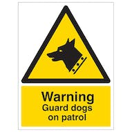 Beware - Guard Dogs Patrol This Area