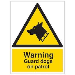 Warning - Guard Dogs On Patrol