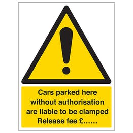 Cars Parked Here Will Be Clamped