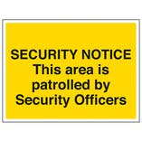 This Area Is Patrolled By Security Officers - Large Landscape