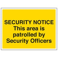 This Area Is Patrolled By Security Officers