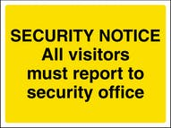 Security: All Visitors Report To Security Office