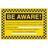Be Aware Sounds And Images Are Being Recorded
