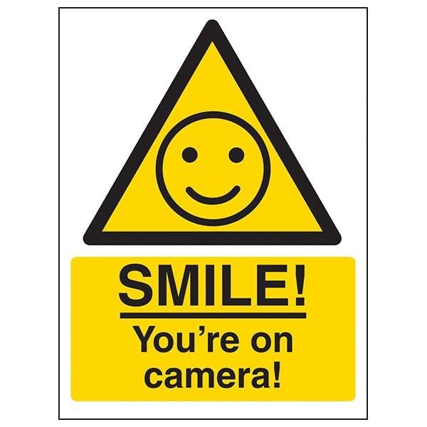 Warning - SMILE! You're On Camera!