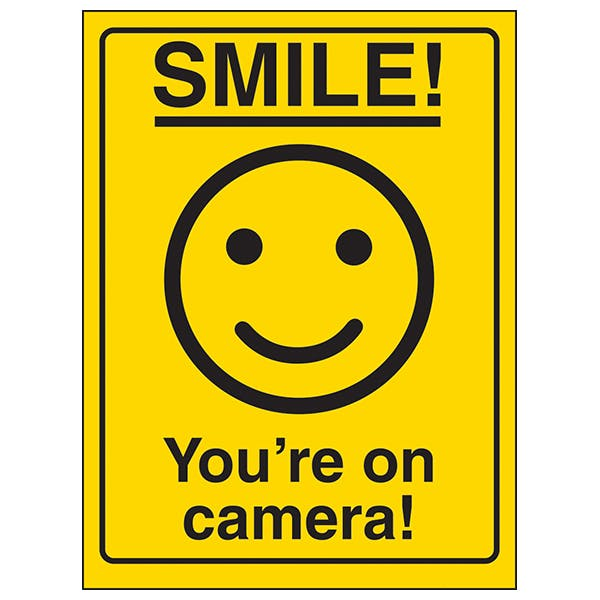 Smile! You're on Camera!