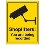 Shoplifters! You Are Being Recorded