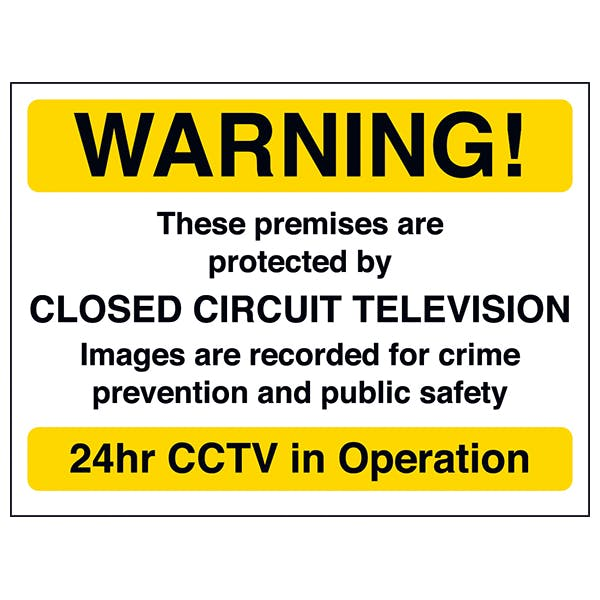 Warning! These Premises Are Protected By CCTV - Yellow