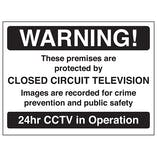 Warning! These Premises Are Protected By CCTV - Black