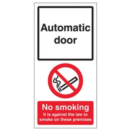 Automatic Door - No Smoking On Premises