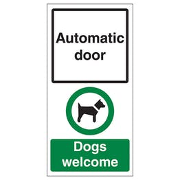Automatic Door - Dogs Welcome