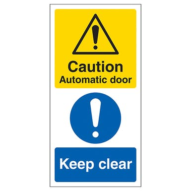 Caution Automatic Door - Keep Clear