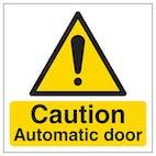 Caution Automatic Door