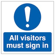 Visitors Must Sign In Automatic Door