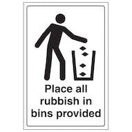 Place All Rubbish In Bins Provided - Portrait - White