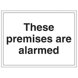 These Premises Are Alarmed - Large Landscape