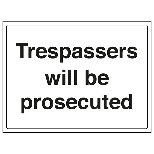 Security Notice - Trespassers Will Be Prosecuted