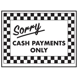 Sorry Cash Payments Only