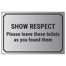 Show Respect, Please Leave These Toilets As You Found Them