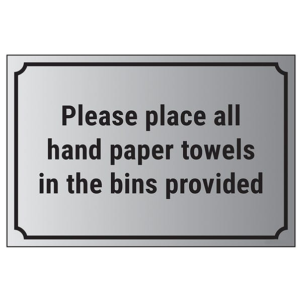 Please Place All Hand Paper Towels In The Bins Provided