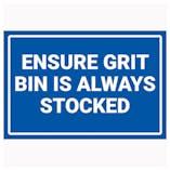 Ensure Grit Bin Is Always Stocked