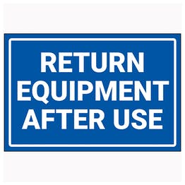 Return Equipment After Use