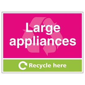 Large Appliances Recycle Here