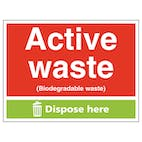 Active Waste (Biodegradable Waste) Dispose Here