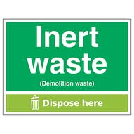Inert Waste (Demolition Waste) Dispose Here