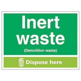 Inert Waste (Demolition Waste) Dispose Here