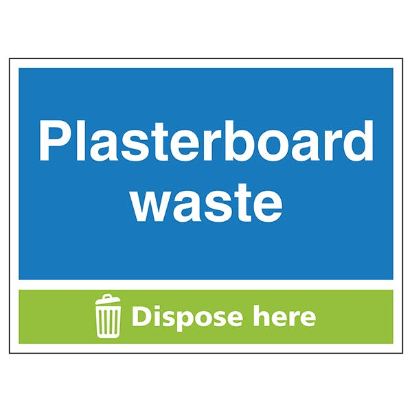 Plasterboard Waste Dispose Here