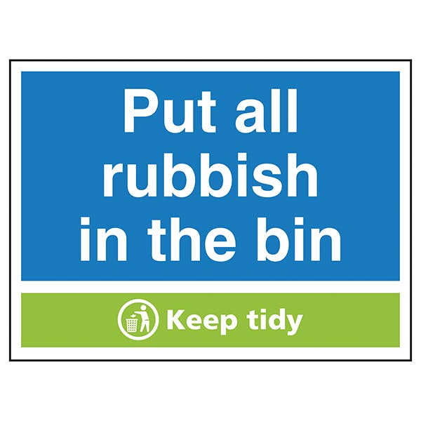 Put All Rubbish In the Bin Keep Tidy