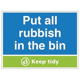 Put All Rubbish In the Bin Keep Tidy