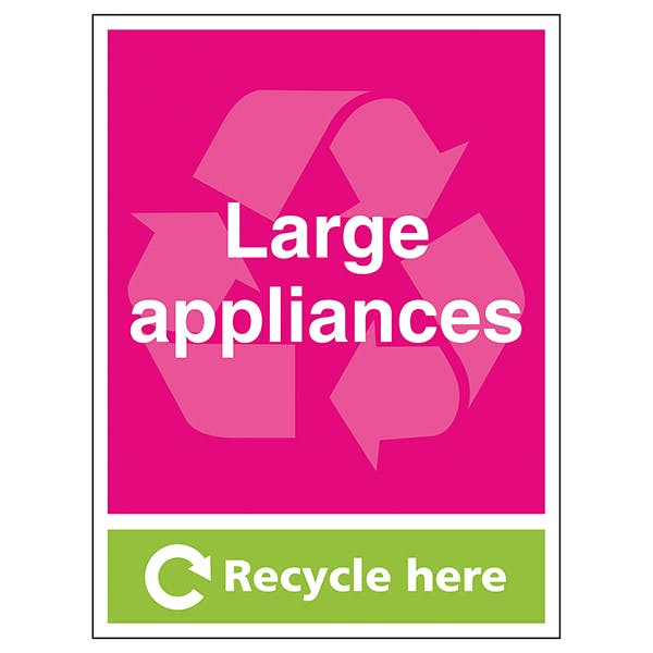 Large Applicances Recycle Here - Portrait