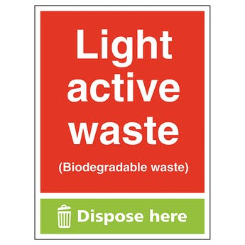 Light Active Waste (Biodegradable Waste) Dispose Here - Portrait