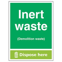 Inert Waste (Demolition Waste) Dispose Here - Portrait