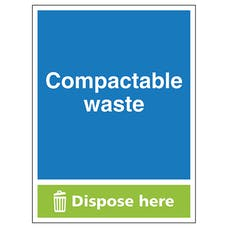 Compactable Waste Dispose Here - Portrait