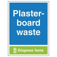 Plasterboard Waste Dispose Here - Portrait