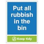 Put All Rubbish In The Bin, Keep Tidy - Portrait