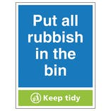 Put All Rubbish In The Bin, Keep Tidy - Portrait